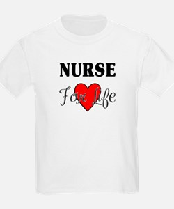 Nurse For Life T-Shirt
