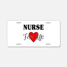 Nurse For Life Aluminum License Plate