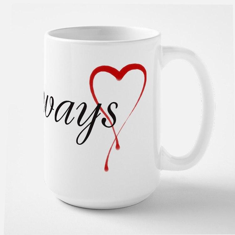 Always Large Mug