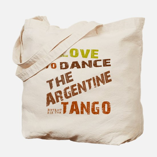 LOVE TO DANCE ARGENTINE TANGO Tote Bag