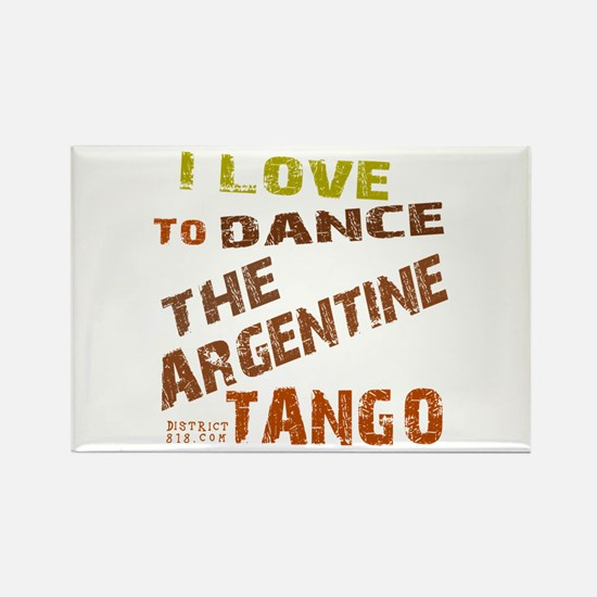 LOVE TO DANCE ARGENTINE TANGO Rectangle Magnet