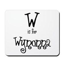 W Is For Wynonna Mousepad