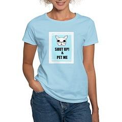 SHUT UP AND PET ME Women's Pink T-Shirt