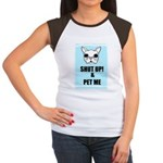 SHUT UP AND PET ME Women's Cap Sleeve T-Shirt