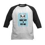 SHUT UP AND PET ME Kids Baseball Jersey