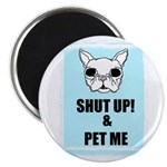SHUT UP AND PET ME 2.25