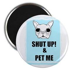SHUT UP AND PET ME 2.25