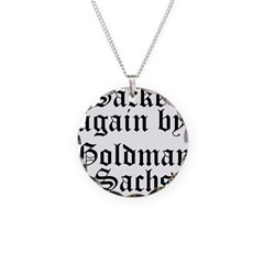 Sacked Again by Goldman Sachs Necklace