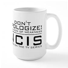 Don't Apologize! NCIS Mug