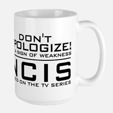 Don't Apologize! NCIS Mug