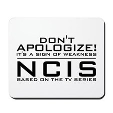 Don't Apologize! NCIS Mousepad