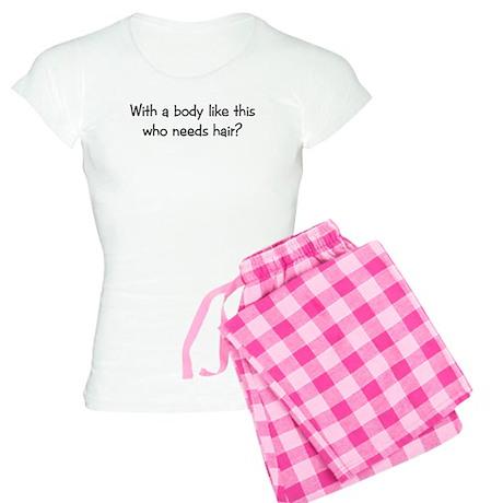 Who Needs Hair? Women's Light Pajamas