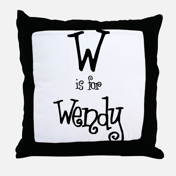 W Is For Wendy Throw Pillow