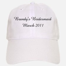 Brandy's Bridesmaid March 2011 Baseball Baseball Cap