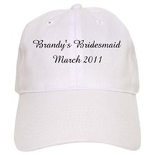Brandy's Bridesmaid March 2011 Baseball Cap