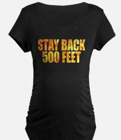 Firefighters: Stay back T-Shirt