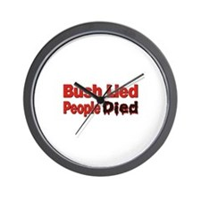 Bush Lied/People Died Wall Clock