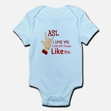 ASL - MANY PEOPLE LIKE THIS Infant Bodysuit