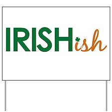 Irish-ish (St. Patty's Day) Yard Sign