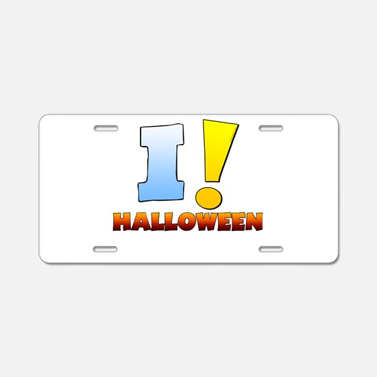 I ! Halloween Aluminum License Plate