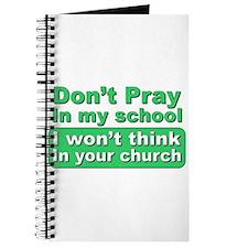 Don't Pray in my school... Journal