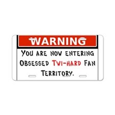 Obsessed Twi-Hard Territory Aluminum License Plate