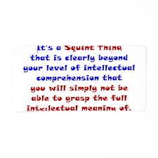 Intellectual Comprehension Aluminum License Plate