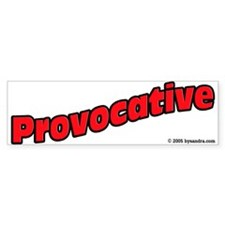 Provocative (red) Bumper Bumper Sticker