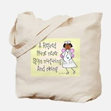 Retired Nurse Tote Bag