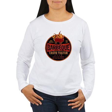 BBQ TASTE TESTER Women's Long Sleeve T-Shirt
