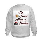 My Drinking Team Has a Curlin Kids Sweatshirt
