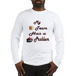 My Drinking Team Has a Curlin Long Sleeve T-Shirt