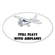 Still Plays With Airplanes Decal