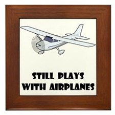 Still Plays With Airplanes Framed Tile