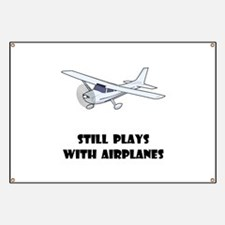 Still Plays With Airplanes Banner