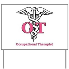 Occupational Therapist Yard Sign