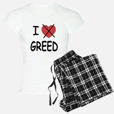 I hate greed Pajamas