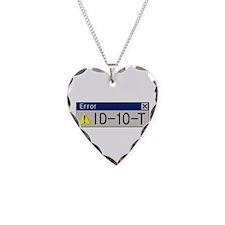 TF Designs - ID-10-T error Necklace