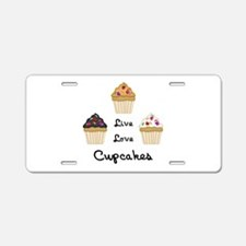 Live Love Cupcakes Aluminum License Plate