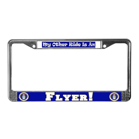 My Other Ride Is A Flyer License Plate Frame