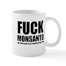 F**K MONSANTO & THEIR GM FREAK FOOD Mug