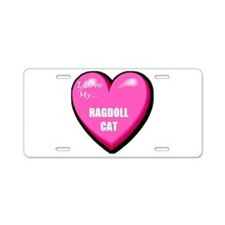 I Love My Ragdoll Cat Aluminum License Plate
