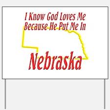 God Loves Me in NE Yard Sign