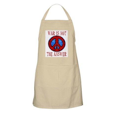 War is NOT The Answer BBQ Apron