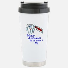 Dental Assistants Travel Mug