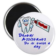 "Dental Assistants 2.25"" Magnet (100 pack)"