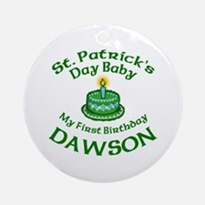 Custom Birthday for Dawson Ornament (Round)