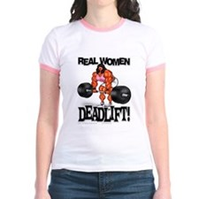 Real Women Deadlift! - Ringer T-shirt