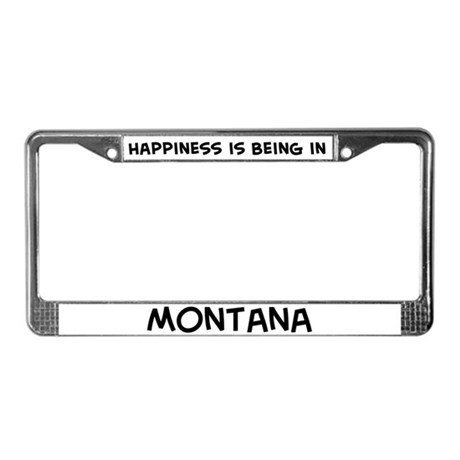 Happiness is Montana License Plate Frame