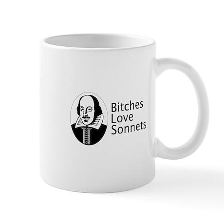 Bitches love sonnets Mug